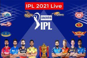 IPL 2021 Live Score